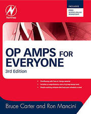 Op Amps for Everyone by Ron Mancini, Bruce Carter (Paperback, 2009)