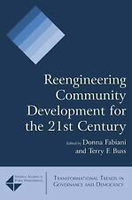 Reengineering Community Development for the 21st Century by Donna Fabiani and...
