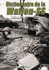 Dictionnaire De La Waffen-SS: Tome 1 by Charles Trang (Hardback, 2011)
