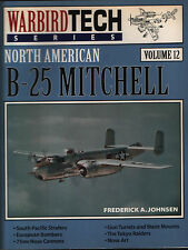 North American B-25 Mitchell (Warbird Tech Series Volume 12) - New Copy