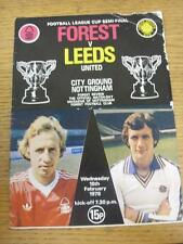 15/02/1978 Football League Cup Semi-Final: Nottingham Forest v Leeds United  (Wo