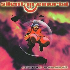 Silent Memorial-Cosmic Handball CD NEW