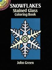 SNOWFLAKES STAINED GLASS COLORING BOOK - JOHN GREEN (PAPERBACK) NEW
