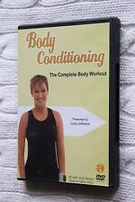 Body Conditioning: The Complete Body Workout (DVD) by Lucy Johnson, Like new