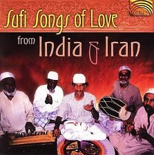 Sufi Songs of Love from Ind Sufi Songs of Love From Indian & Iran CD