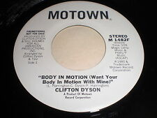 Clifton Dyson: Body In Motion (Want Your Body In Motion With Mine) / (Same) 45