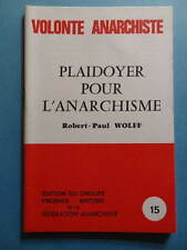 Robert-Paul Wolff Plaidoyer pour l'Anarchisme 1981 anarchie plaquette
