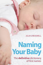 Naming Your Baby: The Definitive Dictionary of First Names,GOOD Book