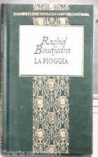 LA PIOGGIA Rachid Boudjedra Fabbri 1999 I grandi classici Letteratura Straniera