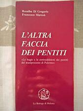 LIBRO - R. DI GREGORIO / F. MARASA - L'ALTRA FACCIA DEI PENTITI - HEFESTO 1990