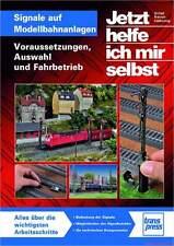 Fachbuch Signale auf Modellbahnanlagen, Signale und Signaltafeln im Modell, NEU