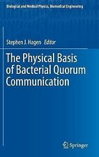 Biological and Medical Physics, Biomedical Engineering: The Physical Basis of...