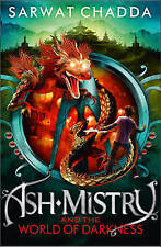 Ash Mistry and the World of Darkness by Sarwat Chadda (Paperback, 2013)