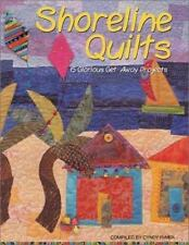 Shoreline Quilts : 15 Glorious Get-Away Quilts by Cyndy Lyle Rymer (2003, Paperb