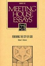 Renewing the City of God (Meeting House Essays Series, No 5)
