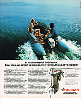 PUBLICITE ADVERTISING  1974    JOHNSON 9,9 cv  moteur bateau