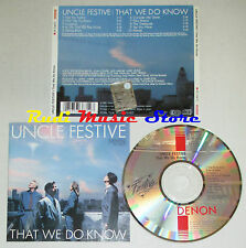 CD UNCLE FESTIVE That we do know 1989 japan DENON CY-73671 lp mc dvd