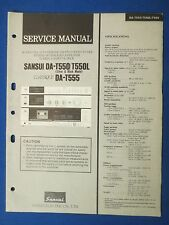 SANSUI DA-T550 L DA-T555  CLASSIQUE SERVICE MANUAL ORIGINAL FACTORY ISSUE