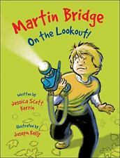 """Martin Bridge on the Lookout!"" book by Jessica Scott Kerrin (hardcover)"