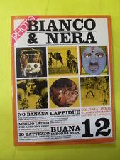 PHOTOTECA N.12 ANNO IV BIANCO & NERA