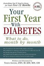 Your First Year with Diabetes: What To Do, Month by Month, Garnero, C.D.E. There