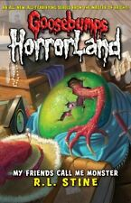 R. L. STINE __ MY FRIENDS LLAME AL ME MONSTER __ GOOSEBUMPS HORRORLAND __ NUEVO