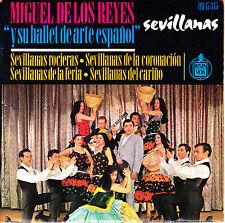 EP MIGUEL DE LOS REYES y su BALLET de ARTE ESPAÑOL sevillanas SPAIN 1965