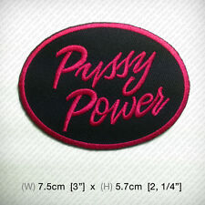 new Pussy Power Embroidered Patch Iron on, Sew, Decorate hat jacket bag etc.