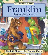 Franklin: Franklin Has a Sleepover by Paulette Bourgeois (2011, Paperback)