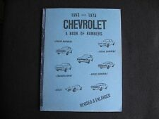 CHEVROLET 1953-1975 A BOOK OF NUMBERS ENGINE TRANSMISSION AXLE SERIAL MODEL