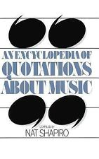 An Encyclopedia Of Quotations About Music (Quality Paperbacks Series)-ExLibrary