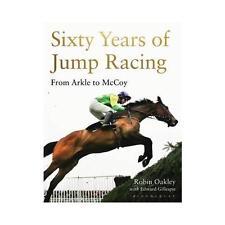 SESSANT 'anni di salto RACING: da arkle a McCoy da Robin Oakley (Rilegato, 2017)
