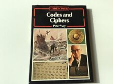 Codes And Ciphers - Peter Way - Espionage And Secret Warfare - 1977 Hardcover