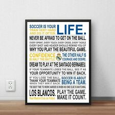 "Soccer Is Your Life - Real Madrid Custom Manifesto Poster, 17"" x 22"""