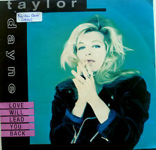 """7"""" 1990 ! TAYLOR DAYNE Love Will Lead You Back /MINT-?"""