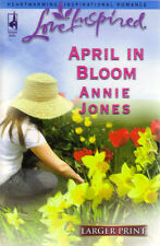 April in Bloom by Annie Jones - Larger Print - NEW