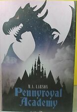 PENNYROYAL ACADEMY -M. A. Larson- HARDCOVER ~ NEW