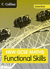 GCSE Maths Functional Skills: Student Book: Edexcel and AQA by Naomi Norman,...