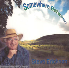 STEVE ERICKSON - Somewhere Between (UK 14 Tk CD Album) (Sld)