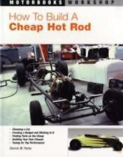 How To Build a Cheap Hot Rod (Motorbooks Workshop), Parks, Dennis W.