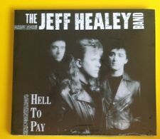 The Jeff Healey Band Hell To Pay CD NEW SEALED 2008 Digitally Remastered Blues