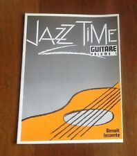 1 PARTITION JAZZ TIME GUITARE vol 1 Benoit Lecomte