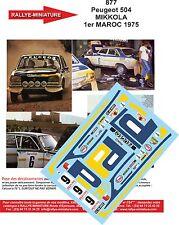 DÉCALS 1/18 réf 877 Peugeot 504 MIKKOLA 1er MAROC 1975