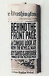Behind the Front Page : A Candid Look at How the News Is Made by David S....