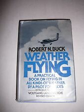 Weather Flying by Robert N. Buck, A Practical Book on Flying in All Kinds Of 221