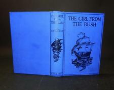 c1930 Haverfield THE GIRL FROM THE BUSH 1st Edn Colour Frontis VERY NICE COPY