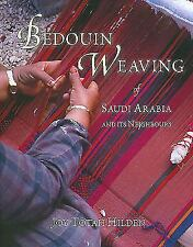 Bedouin Weaving of Saudi Arabia and its Neighbours, .. , .. , Hilden, Joy Totah,