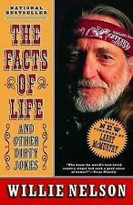 The Facts of Life : And Other Dirty Jokes by Willie Nelson (2003, Paperback)