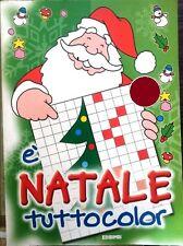 E' Natale tuttocolor Libro Nuovo libro da colorare