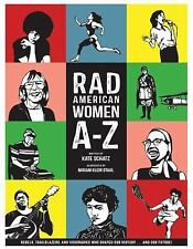 City Lights/Sister Spit: Rad American Women A-Z : Rebels, Trailblazers, and...
